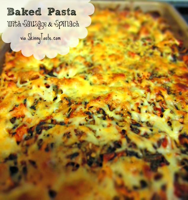 Baked Pasta with Chicken Sausage & Spinach SkinnyTaste.com Barr Bites