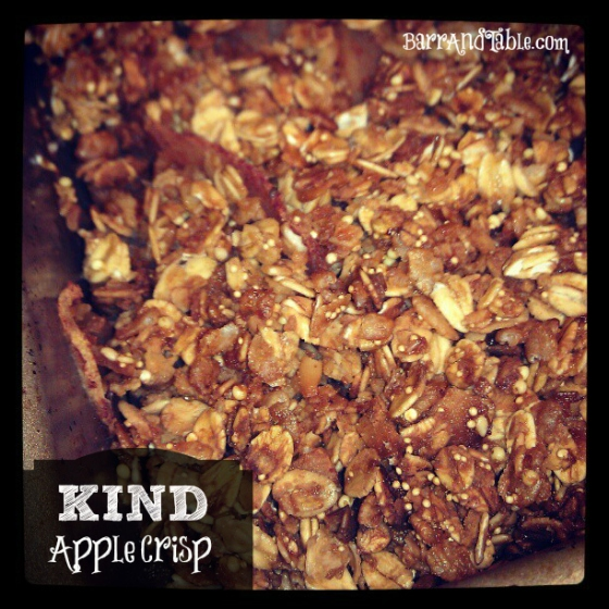 Barr & Table Kind Snacks Granola Apple Crisp Foodie Friday