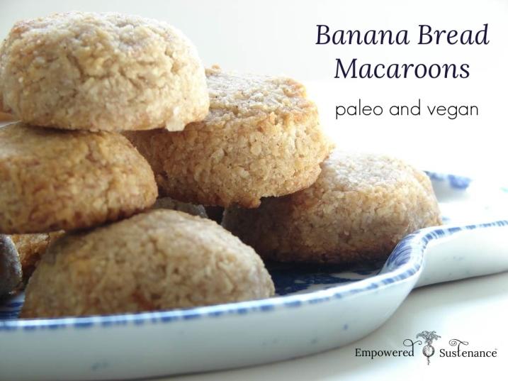 Banana Bread Macaroons Empowered Sustenance