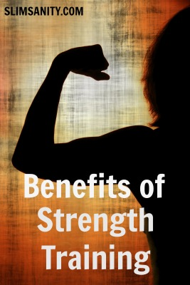 Benefits of Strength Training Slim Sanity
