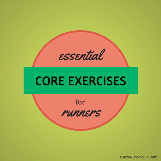 Core Workout for Runners Crazy Running Girl