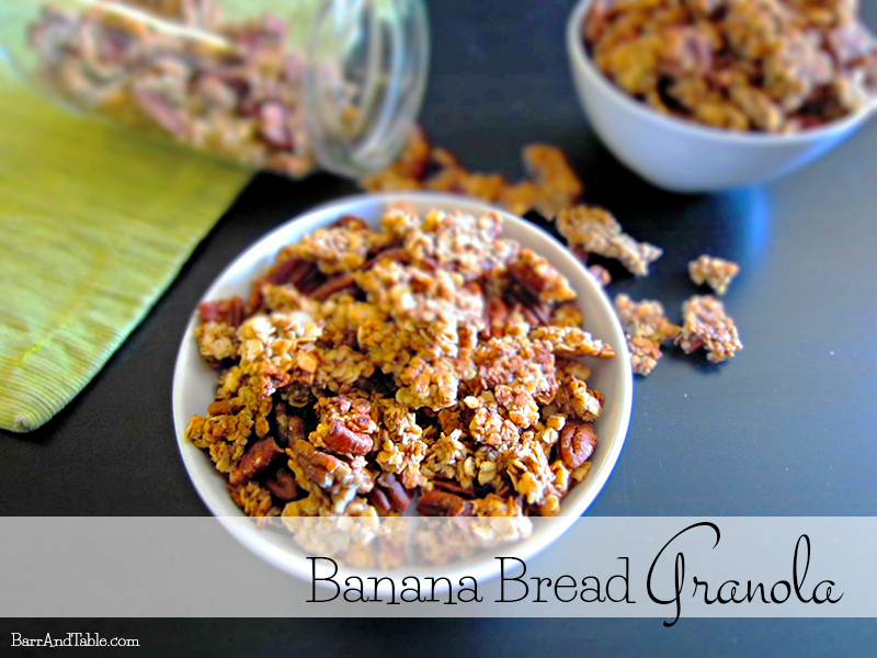 Foodie Friday: Banana Bread Granola & a Giveaway! | Barr & Table