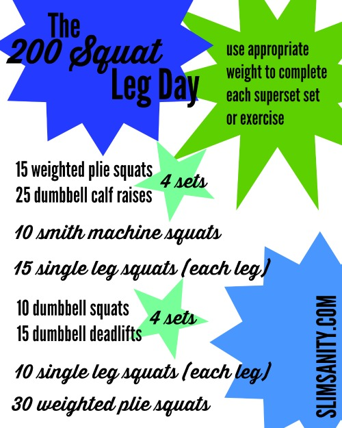 The 200 Squat Leg Day Slim Sanity