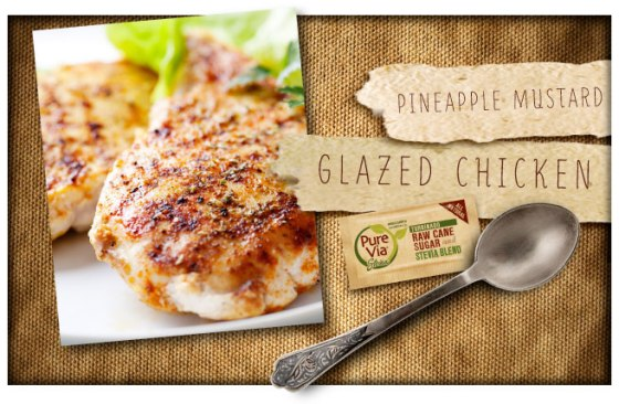 Pure Via Pineapple Mustard Glazed Chicken