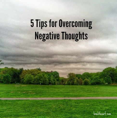 Overcoming Negative Thoughts and Learning to Fly Love Life Surf
