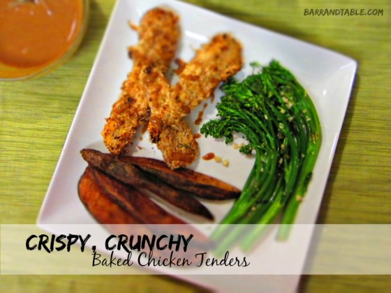 Crispy Crunchy Baked Chicken Tenders Barr & Table