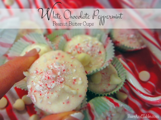 White Chocolate Peppermint Peanut Butter Cups | Barr & Table