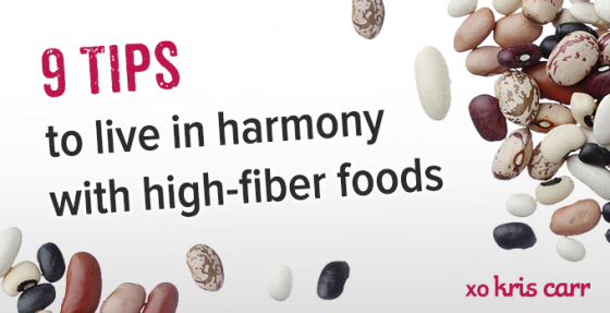 How to Live in Harmony with High-Fiber Foods Kris Carr