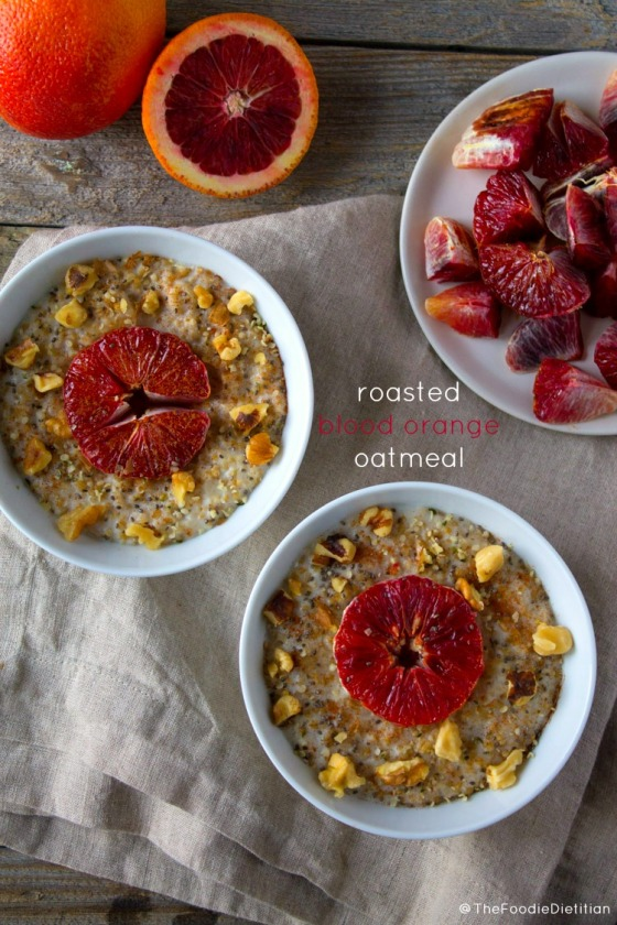 Roasted Blood Orange Oatmeal Kara Lydon The Foodie Dietitian