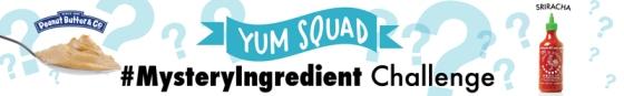 YumSquad-Banner-MysteryIngredient-Sriracha